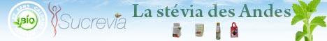 Sucrevia, la stévia des Andes, stévia bio