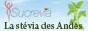 Sucrevia, la stévia des Andes - Produits stévia